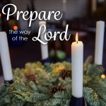 Advent - Prepare the Way of the Lord